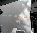 CD NOCZ QUARTET – TOYS, TOYS AND TOYS