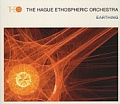 CD THE HAGUE ETHOSPHERIC ORCHESTRA – EARTHING