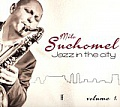 CD MILO SUCHOMEL – JAZZ IN THE CITY, VOL.1