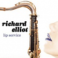 CD RICHARD ELLIOT - LIP SERVICE