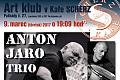 BA: KAFE SCHERZ - ANTON JARO TRIO !!!