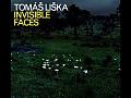 CZECHIA – TOMÁŠ LIŠKA & INVISIBLE WORLD !!!