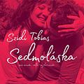 CD SZIDI TOBIAS & BAND: SEDMOLÁSKA