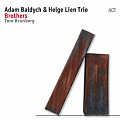 CD ADAM BALDYCH & HELGE LIEN TRIO – BROTHERS