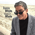 CD RONNY WHYTE – SHADES OF WHYTE