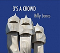 CD BILLY JONES – 3'S A CROWD