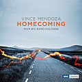 CD VINCE MENDOZA & WDR BIG BAND COLOGNE – HOMECOMING