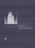 YVETTA  KAJANOVÁ: GOSPEL MUSIC NA SLOVENSKU