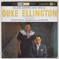 CD BLACK, BROWN AND BEIGE - Duke Ellington and his orchestra featuring MAHALIA JACKSON